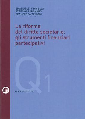 La Riforma del Diritto Societario: Gli Strumenti Finanziari Partecipativi