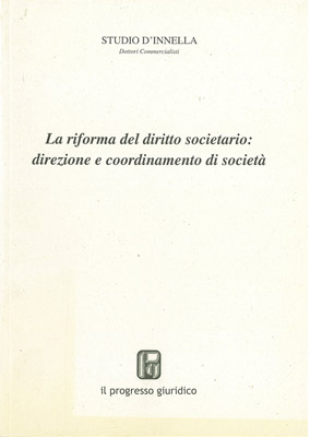 La Riforma del Diritto Societario: Direzione e Coordinamento di Società